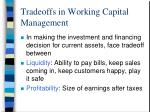 tradeoffs in working capital management