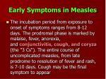 early symptoms in measles