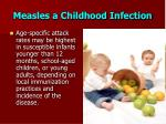 measles a childhood infection