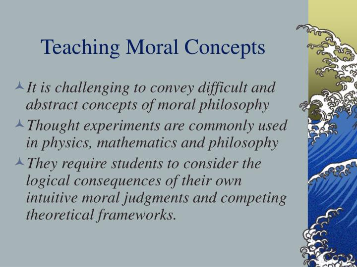 Teaching moral concepts