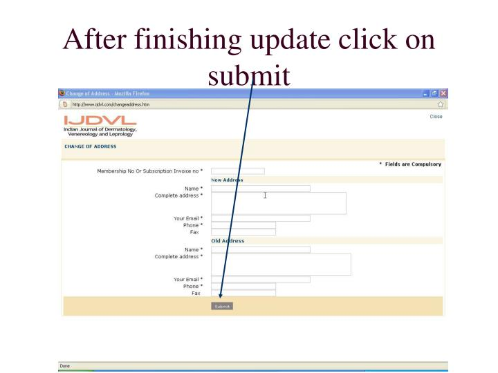 After finishing update click on submit