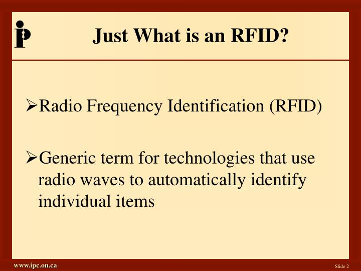Just what is an rfid