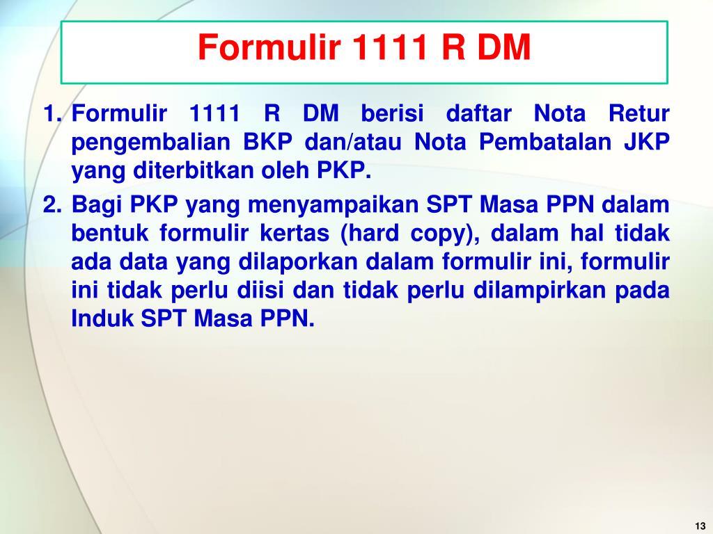Formulir 1111 R DM