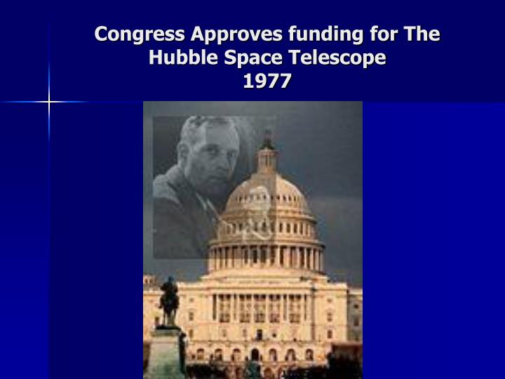 Congress Approves funding for The Hubble Space Telescope
