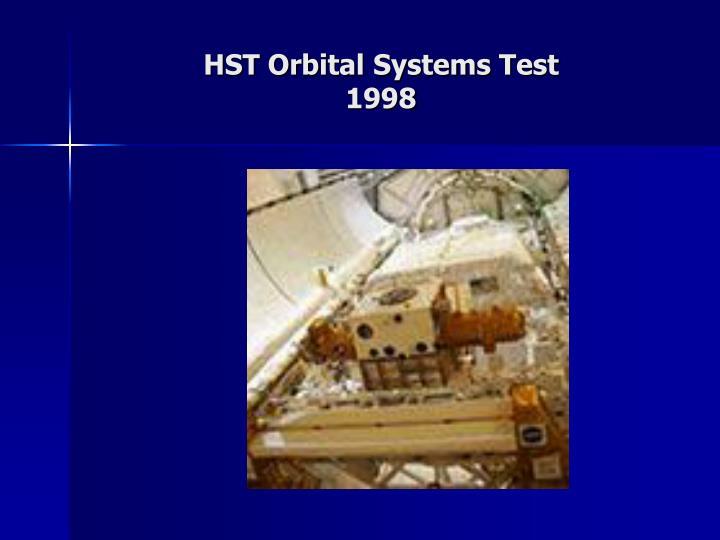 HST Orbital Systems Test