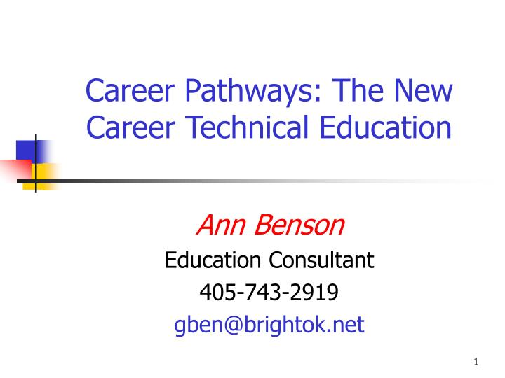 Career pathways the new career technical education