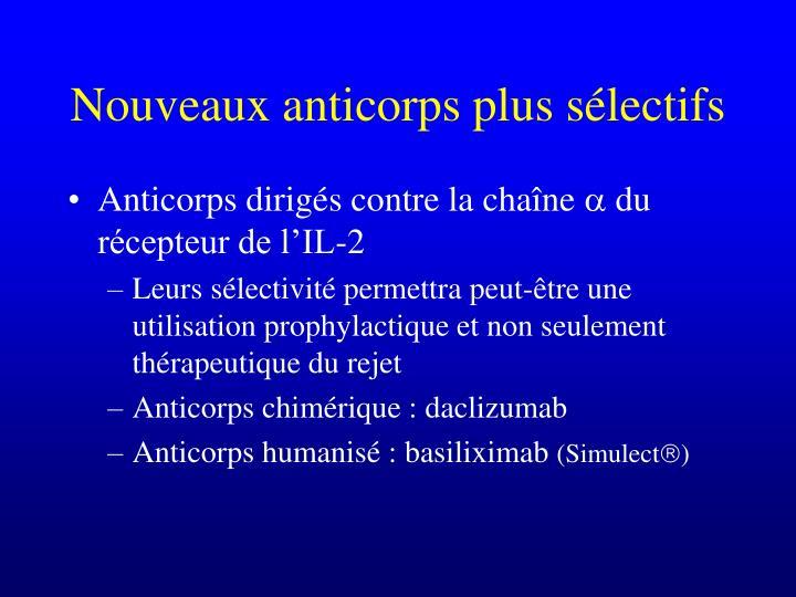 Nouveaux anticorps plus sélectifs