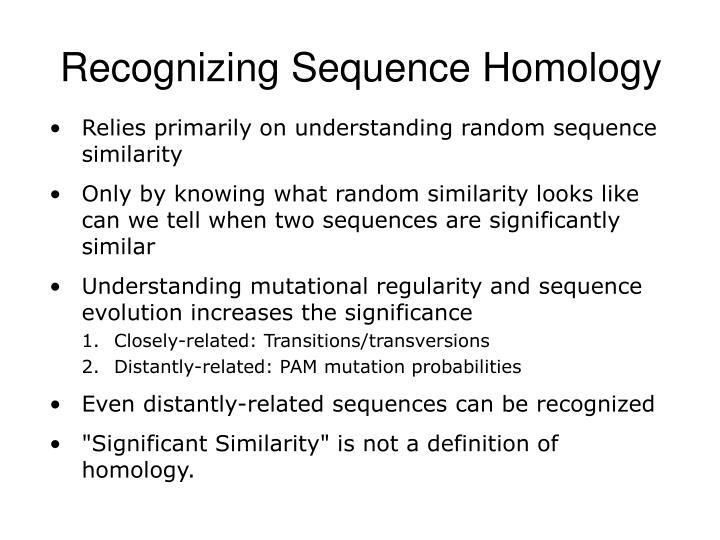 Recognizing Sequence Homology