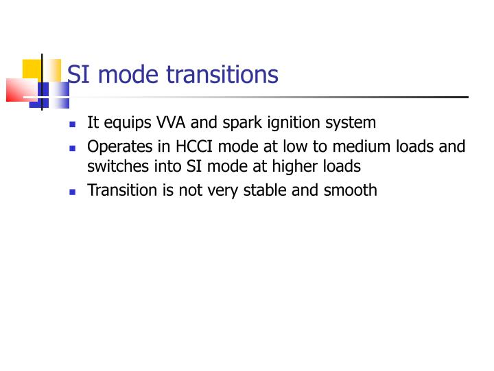 SI mode transitions