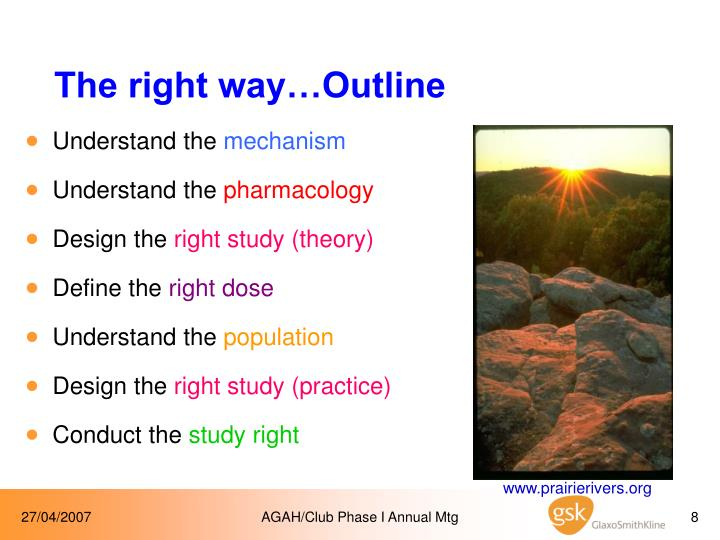 The right way…Outline