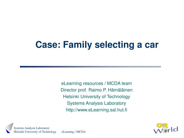 case family selecting a car n.
