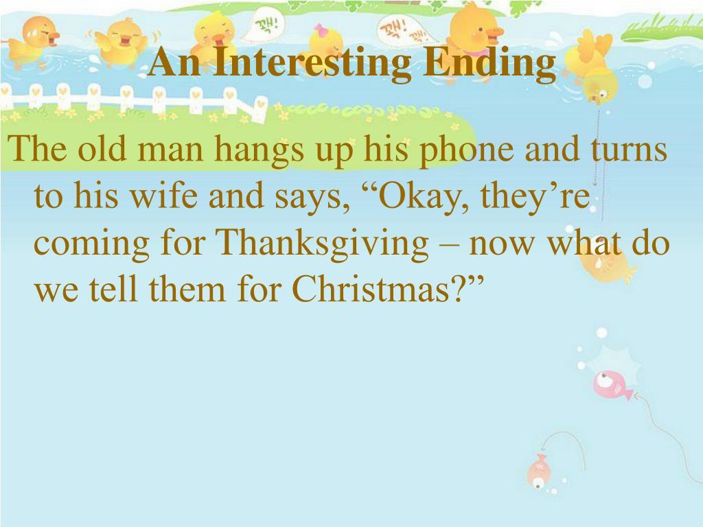 An Interesting Ending
