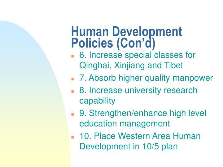 Human Development Policies (Con'd)