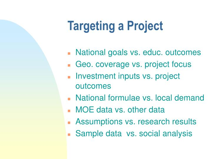 Targeting a Project