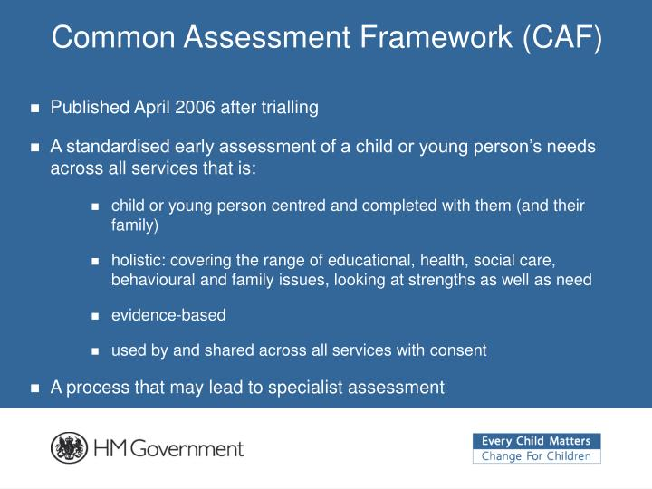 common assessment framework essay This is not an example of the work written by our professional essay writers assessment of children in need and their families common assessment framework.