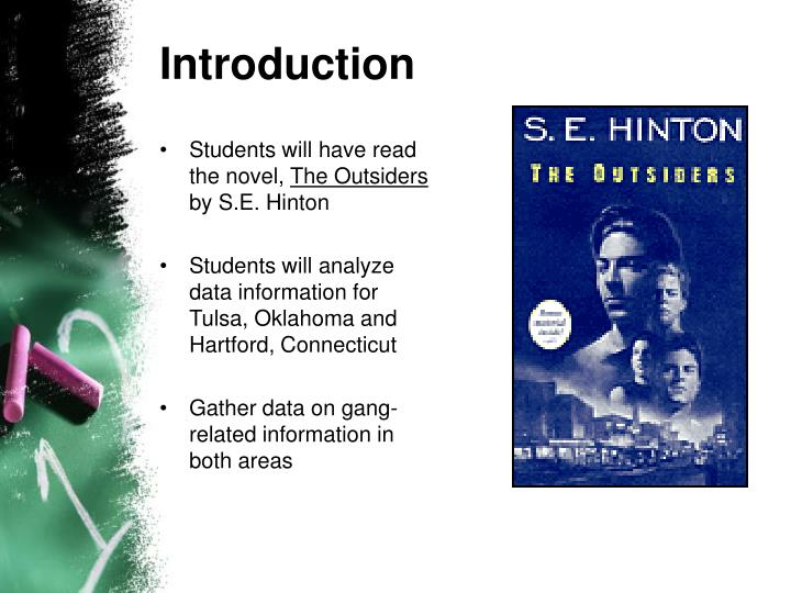 a literary analysis of the novel the outsiders by s e hinton The outsiders plot diagram example exposition in tulsa, oklahoma, ponyboy curtis (greaser), the main character, is introduced as he is going to the movies when socs, members of a rival gang, jump him.