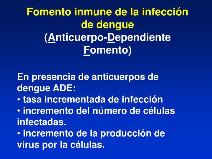 Fomento inmune de la infección de dengue