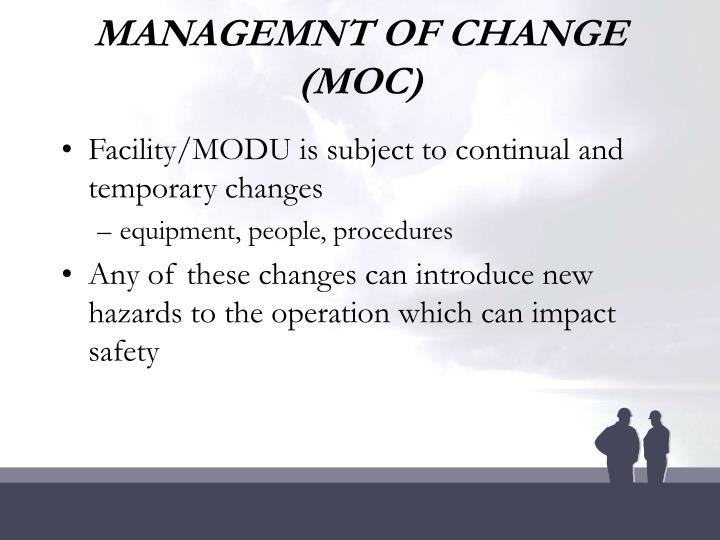 MANAGEMNT OF CHANGE (MOC)