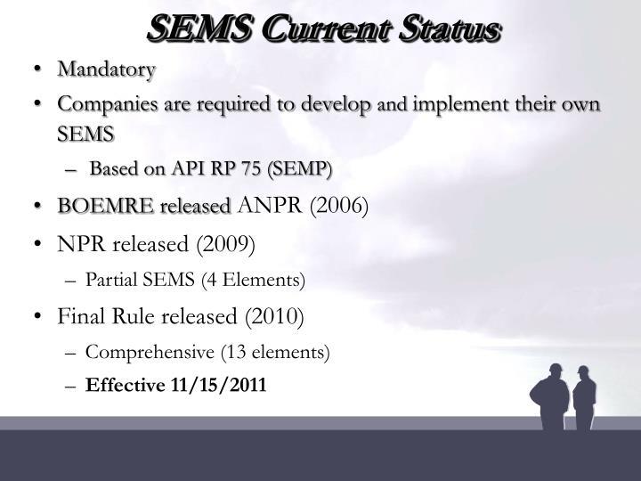 SEMS Current Status