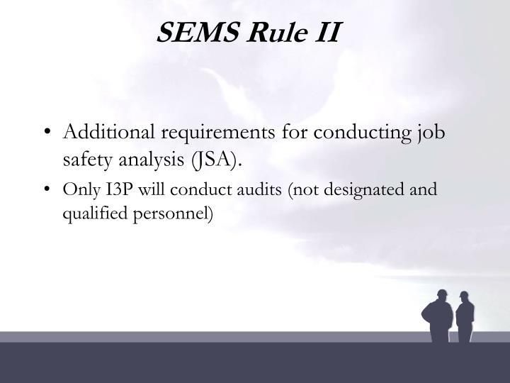 SEMS Rule II