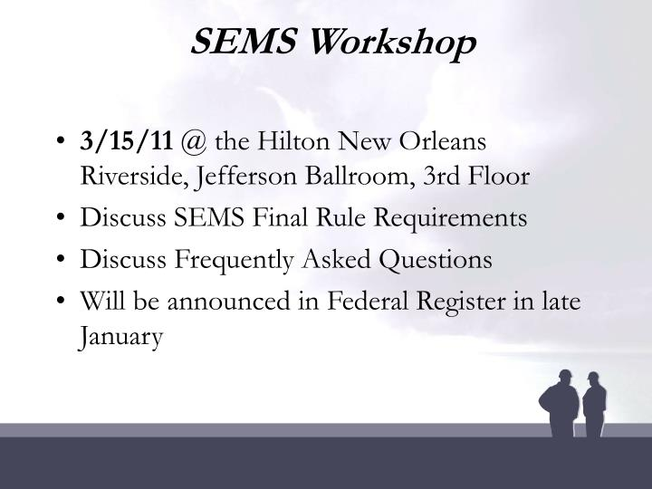 SEMS Workshop