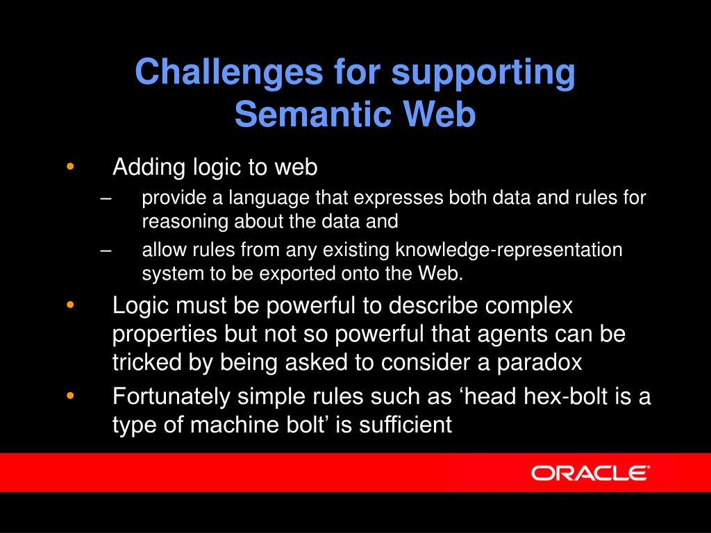 Challenges for supporting Semantic Web
