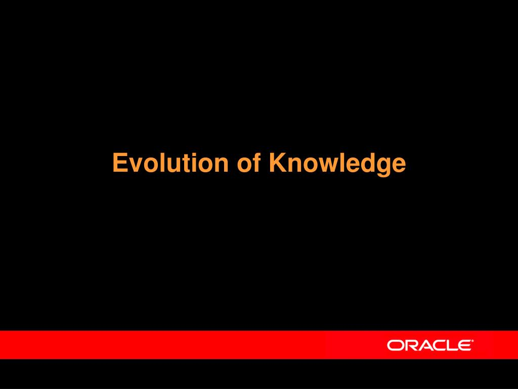 Evolution of Knowledge
