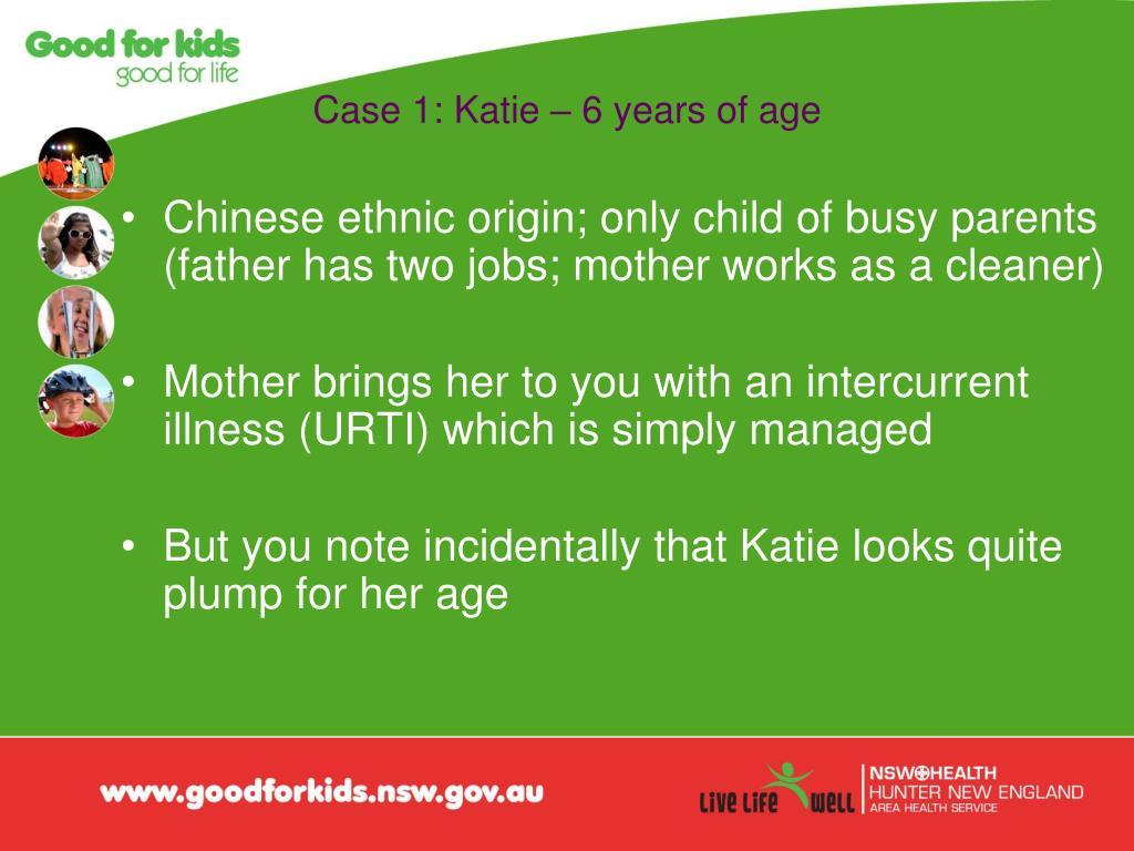 Case 1: Katie