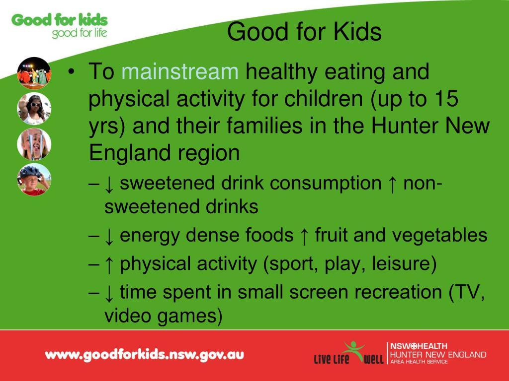 Good for Kids