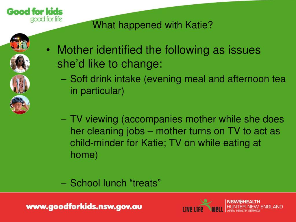 What happened with Katie?