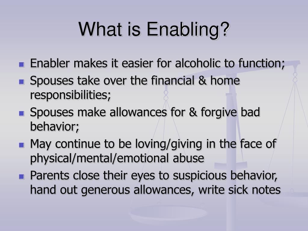 What is Enabling?