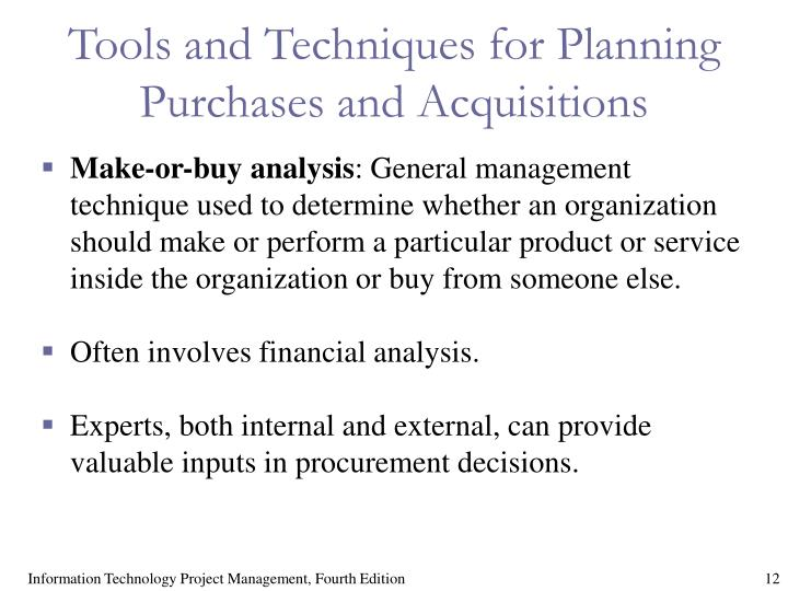 Tools and Techniques for Planning Purchases and Acquisitions
