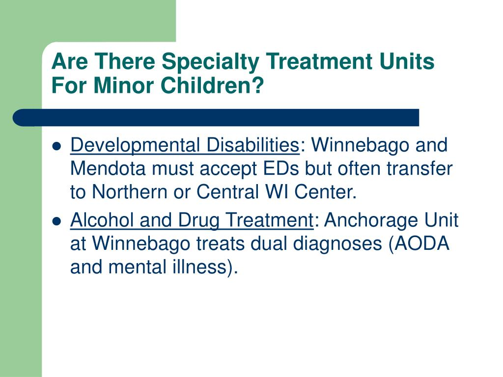 Are There Specialty Treatment Units For Minor Children?