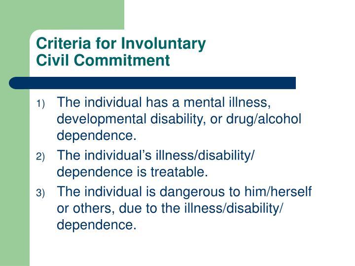 Criteria for involuntary civil commitment