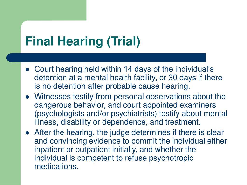 Final Hearing (Trial)