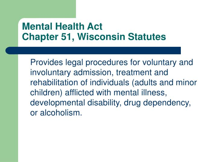 Mental health act chapter 51 wisconsin statutes