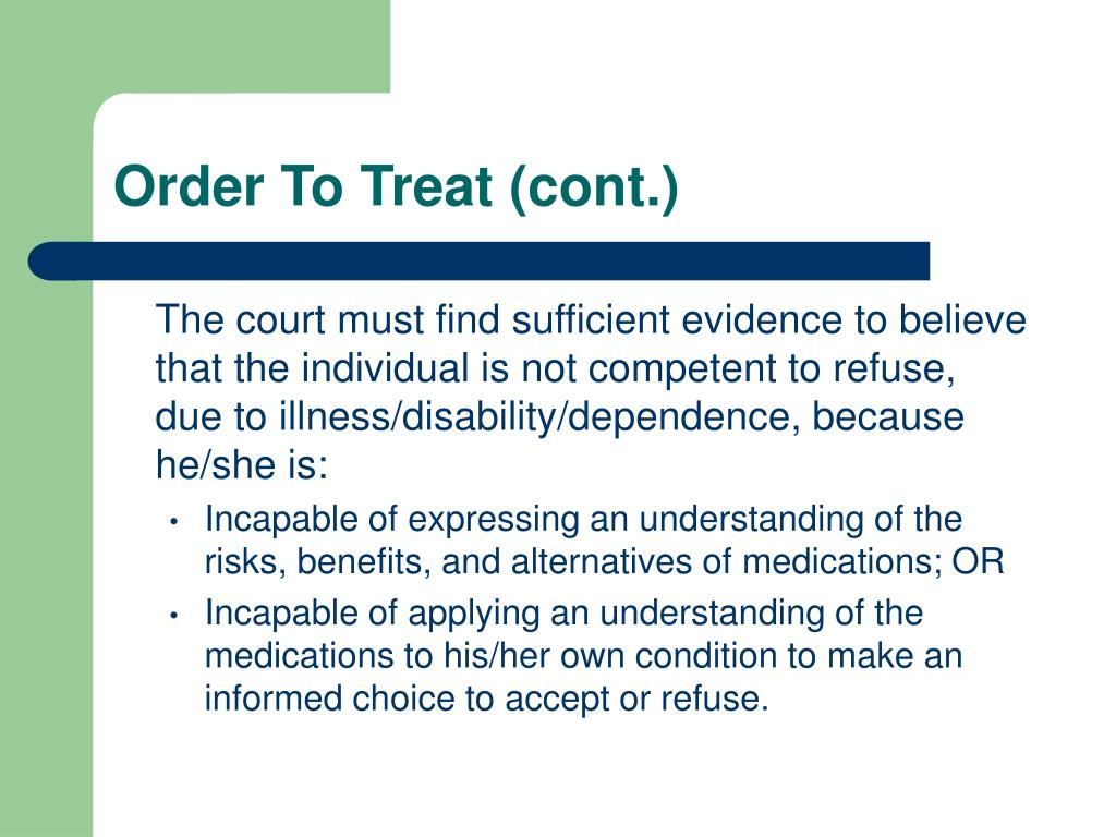 Order To Treat (cont.)