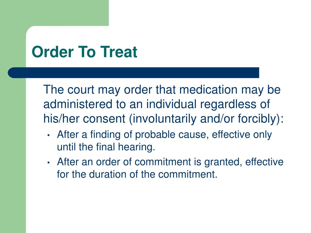 Order To Treat