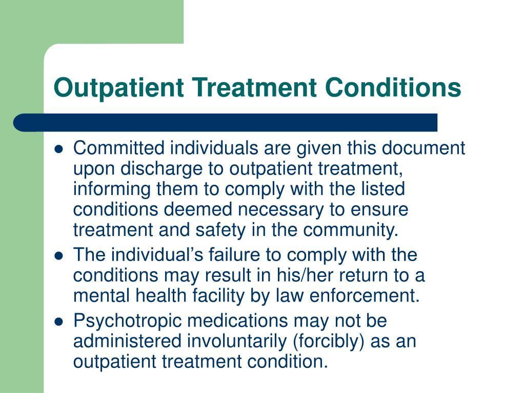Outpatient Treatment Conditions