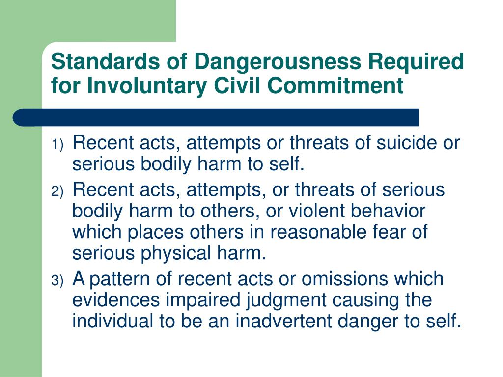 Standards of Dangerousness Required for Involuntary Civil Commitment