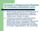 standards of dangerousness required for involuntary commitment cont
