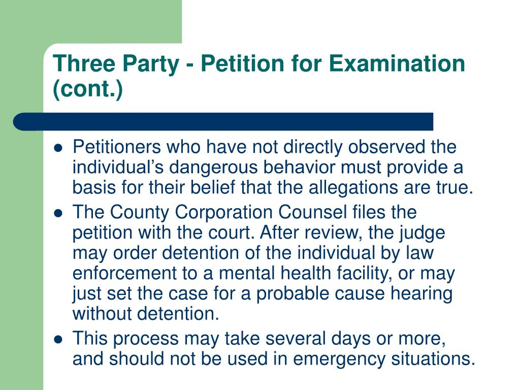 Three Party - Petition for Examination (cont.)