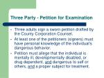 three party petition for examination