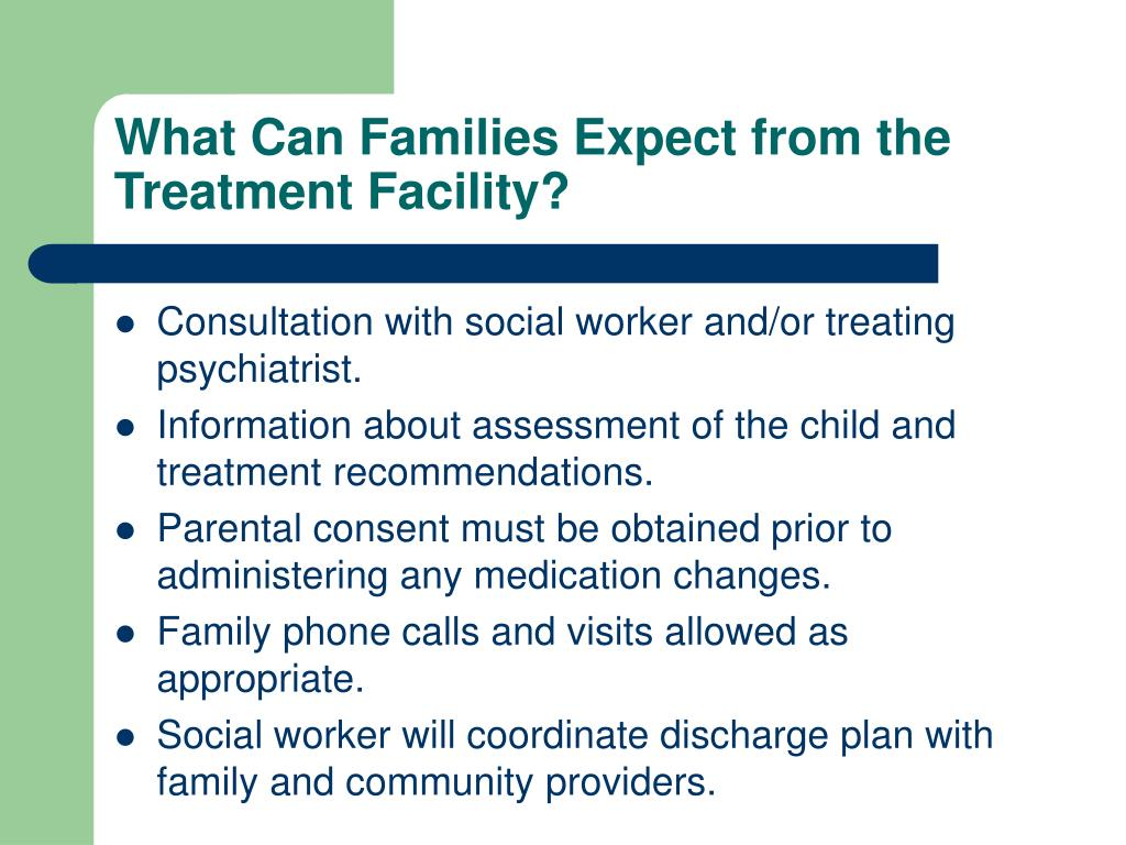 What Can Families Expect from the Treatment Facility?