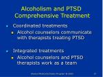 alcoholism and ptsd comprehensive treatment