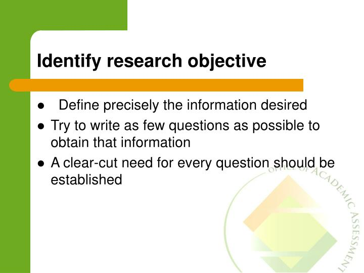 Identify research objective