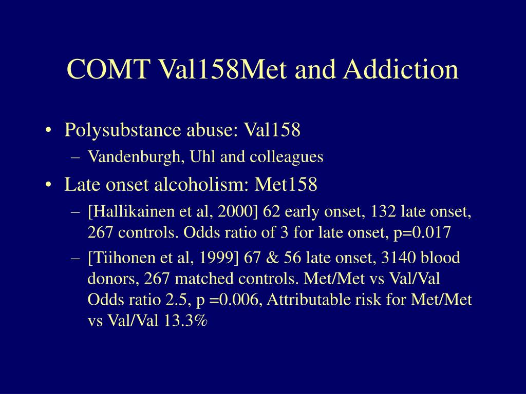COMT Val158Met and Addiction