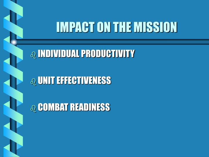 Impact on the mission