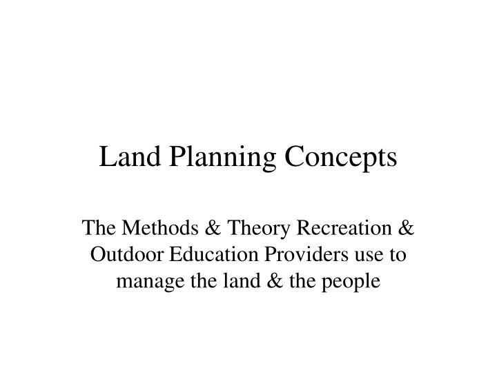 land planning concepts n.