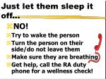 just let them sleep it off